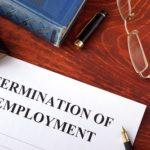 Wrongful Termination and How To Protect Yourself